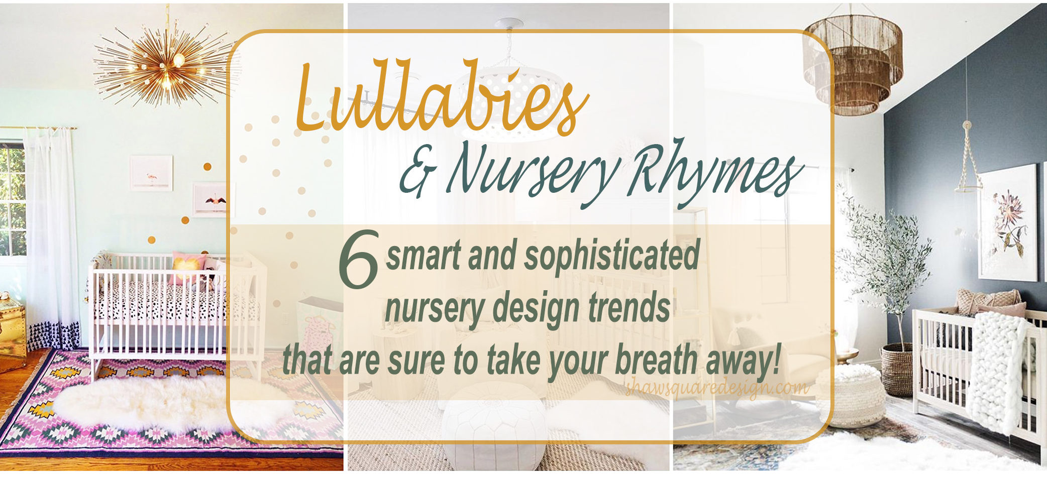 Nursery Design Trends Advice From Celebrity Designer: Lullabies And Nursery Rhymes: 6 Smartly Sophisticated